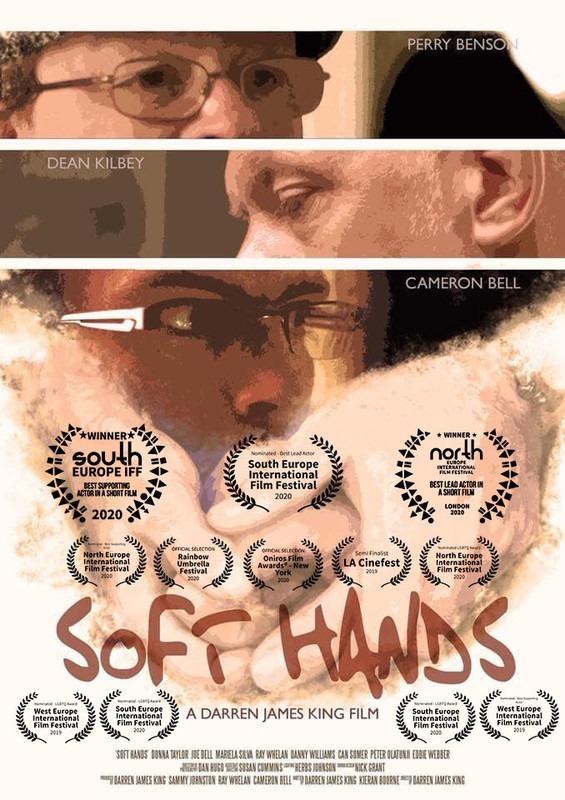 "Soft Hands - Best Drama, Best Actor Award For ""Cameron Bell"" (United Kingdom)"